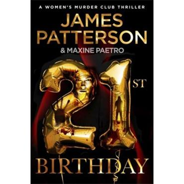 James Patterson 21st Birthday: (Women's Murder Club 21)