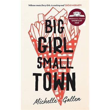 Michelle Gallen Big Girl Small Town