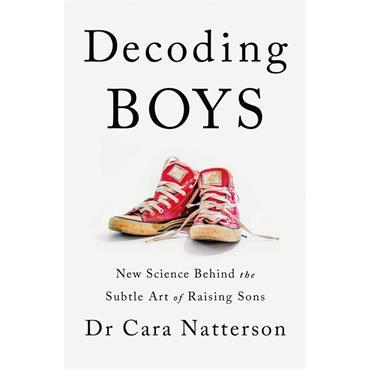 Dr. Cara Natterson Decoding Boys