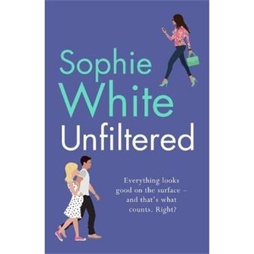 Sophie White Unfiltered