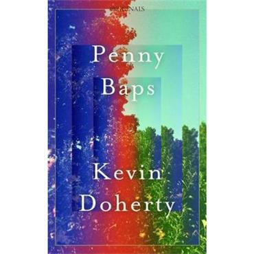 Kevin Doherty Penny Baps: A John Murray Original