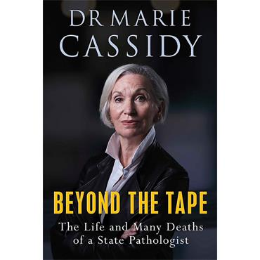 Dr. Marie Cassidy Beyond the Tape: The Life and Many Deaths of a State Pathologist