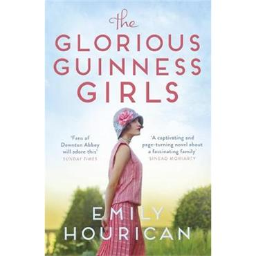 Emily Hourican The Glorious Guinness Girls