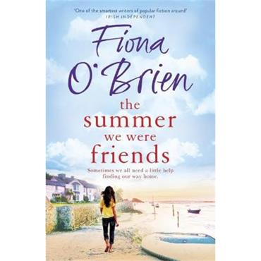Fiona O'Brien The Summer We Were Friends