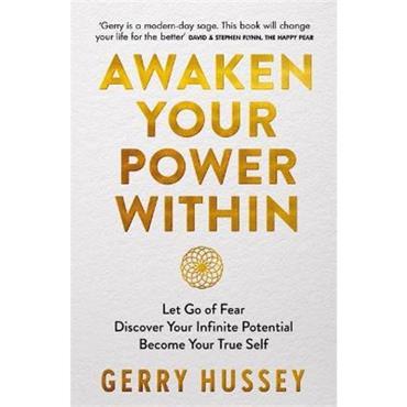 Gerry Hussey Awaken Your Power Within