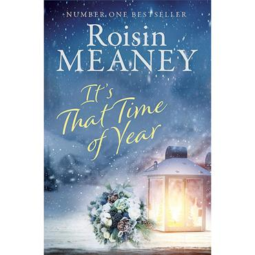 It's That Time of Year  - Roisin Meaney
