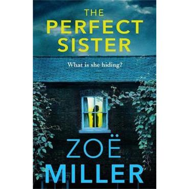 Zoe Miller The Perfect Sister