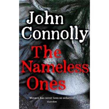 John Connolly The Nameless Ones (Charlie Parker series, Book 19)