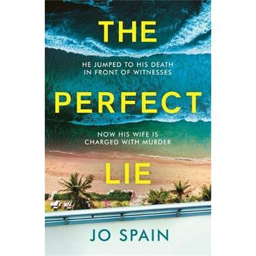 Jo Spain The Perfect Lie
