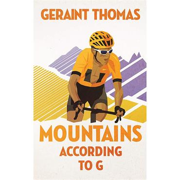 Geraint Thomas Mountains According to G