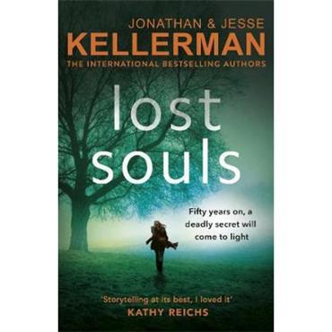 Jonathan & Jesse Kellerman Lost Souls