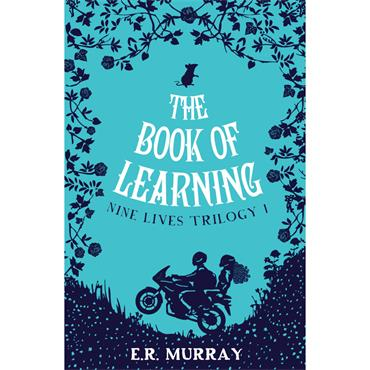 E.R. Murray The Book of Learning (Nine Lives Trilogy Book 1)