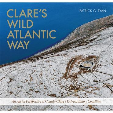 Patrick G Ryan Clare's Wild Atlantic Way