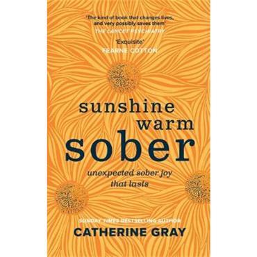 Catherine Gray Sunshine Warm Sober