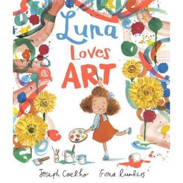 Joseph Coelho and Fiona Cumbers Luna Loves Art