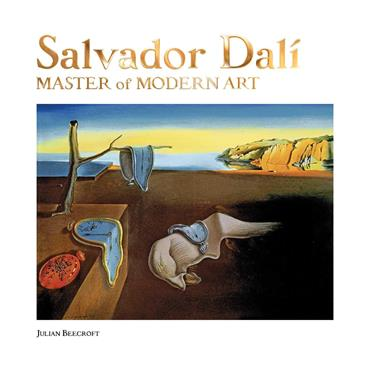 Julian Beecroft Salvador Dalí: Master of Modern Art