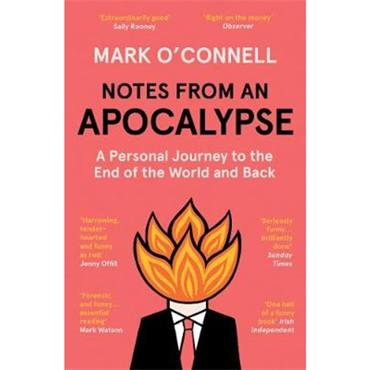 Mark O'Connell Notes from an Apocalypse