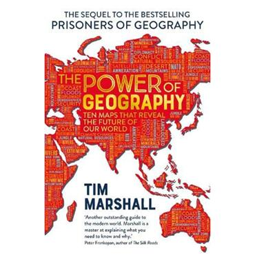 Tim Marshall The Power of Geography