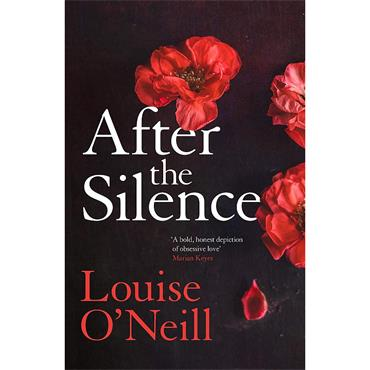 Louise O' Neill After the Silence