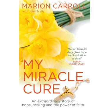 Marion Carroll My Miracle Cure