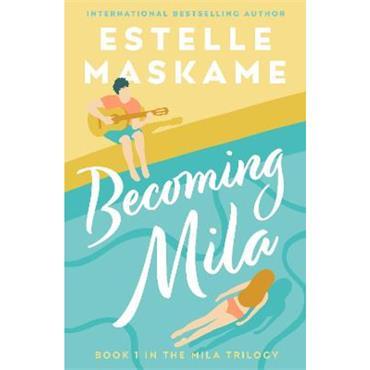 Estelle Maskame Becoming Mila
