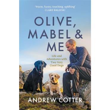 Andrew Cotter Olive, Mabel & Me