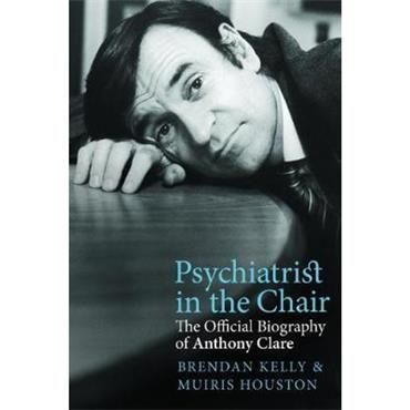 Brendan Kelly & Muiris Houston Psychiatrist in the Chair