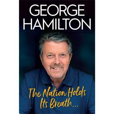 George Hamilton The Nation Holds Its Breath