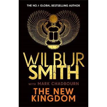 Wilbur Smith & Mark Chadbourn The New Kingdom (Ancient Egyptian series, Book 7)