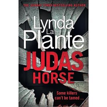 Lynda La Plante Judas Horse