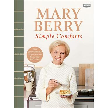 Mary Berry: Simple Comforts  - Mary Berry