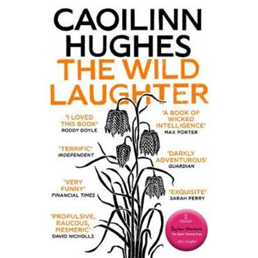 Caoilinn Hughes The Wild Laughter