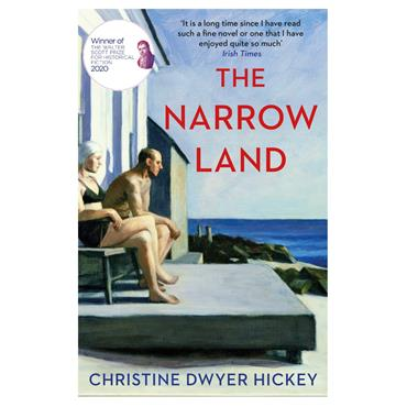 The Narrow Land  - Christine Dwyer Hickey
