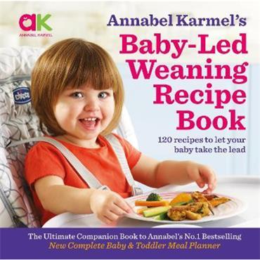 Annabel Karmel Annabel Karmel's Baby-Led Weaning Recipe Book