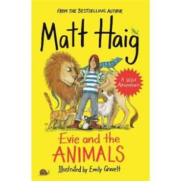 Matt Haig & Emily Gravett Evie and the Animals