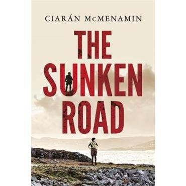 Ciarán Mc Menamin The Sunken Road