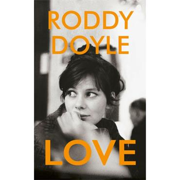 Roddy Doyle Love