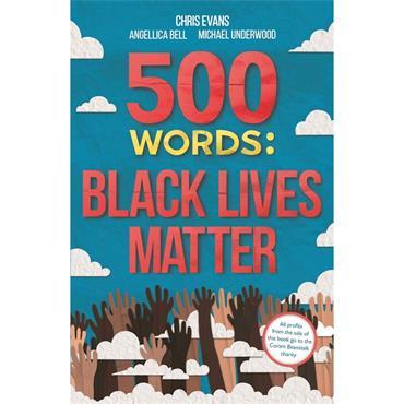 Various 500 Words: Black Lives Matter