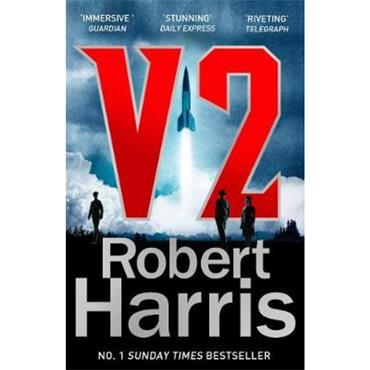 Robert Harris V2: the Sunday Times bestselling World War II thriller