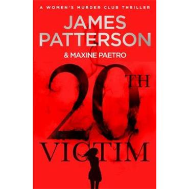 James Patterson 20th Victim: Three cities. Three bullets. Three murders.