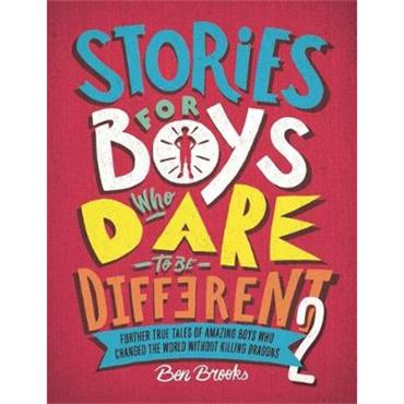 Ben Brooks Stories for Boys Who Dare to be Different 2
