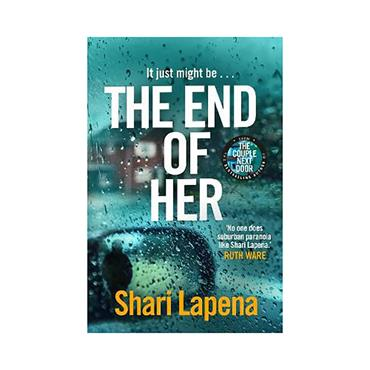 Shari Lapena The End of Her