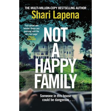 Shari Lapena Not a Happy Family