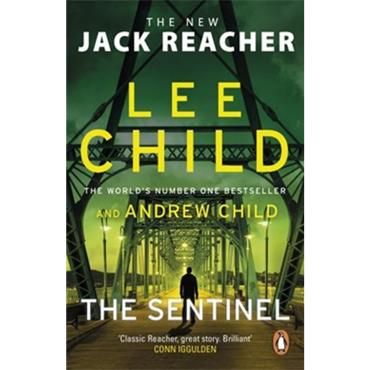 The Sentinel (Jack Reacher Book 25) - Lee Child
