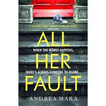 Andrea Mara All Her Fault