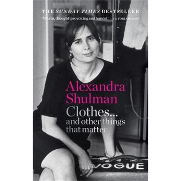 Alexandra Shulman Clothes... and other things that matter
