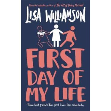 Lisa Williamson First Day of My Life