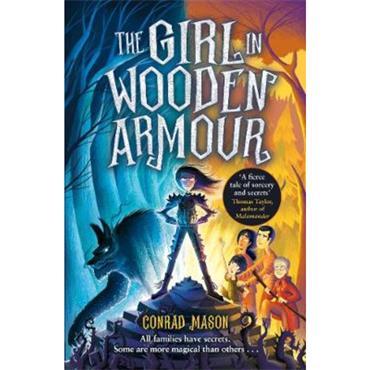 Conrad Mason The Girl in Wooden Armour