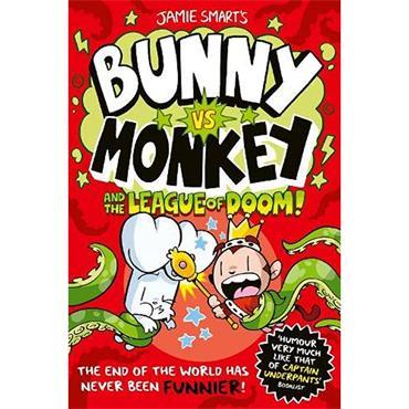 Jamie Smart Bunny vs Monkey and the League of Doom!