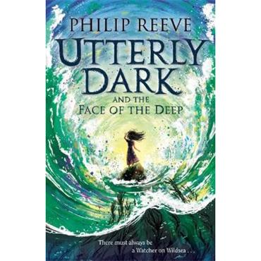 Philip Reeve Utterly Dark and the Face of the Deep